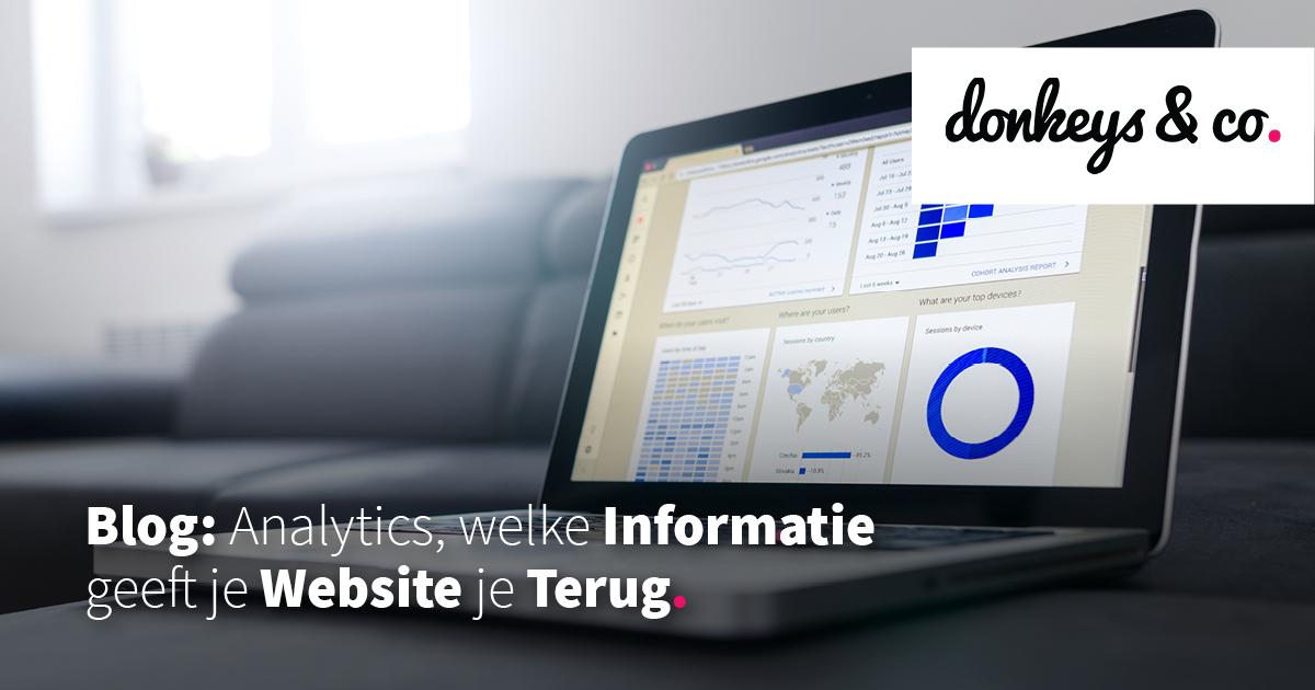 Google Analytics: Welke Informatie Geeft Je Website Je Terug?